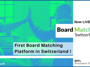EPFL Innovation Park unveils matching platform for start-up boards